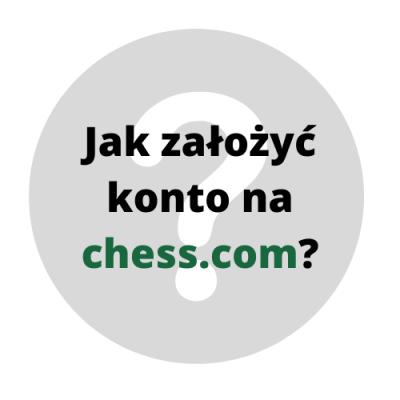Tutorial_ Jak założyć konto na chess.com